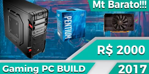 Montando uma PC build de R$ 2.000,00  — com Luigitec