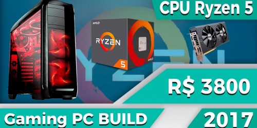 Montando um PC Build: AMD Ryzen 5 1500X — com Luigitec
