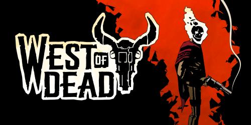 West of Dead já pode ser jogado no PC pelo Game Pass